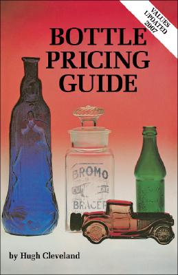 Clevelands Bottle Pricing Guide, Cleveland