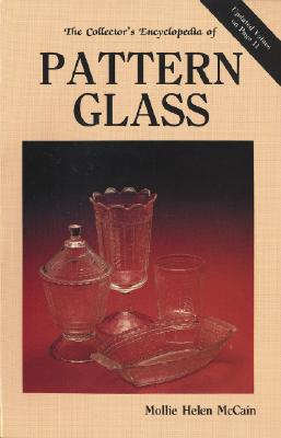Image for The Collector's Encyclopedia of Pattern Glass