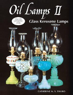 Image for Oil Lamps II: Glass Kerosene Lamps