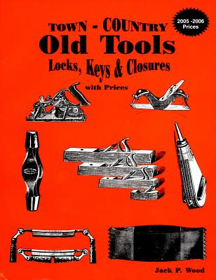 Image for Town - Country Old Tools, Locks, Keys & Closures with Prices