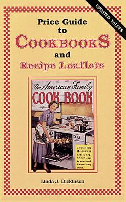 Image for PRICE GUIDE TO COOKBOOKS AND RECIPE LEAFLETS