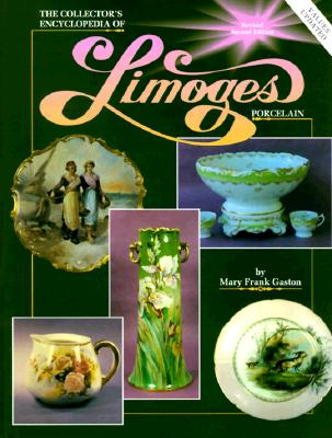 Image for The Collector's Encyclopedia of Limoges Porcelain