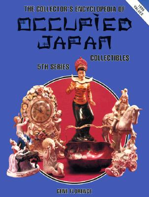 Image for The Collector's Encyclopedia of Occupied Japan Collectibles: 5th Series