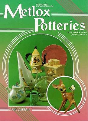 Image for Collector's Encyclopedia of Metlox Potteries: Identification and Values