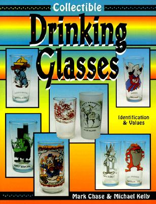 Image for Collectible Drinking Glasses: Identification & Values