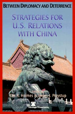 Image for Between Diplomacy & Deterrence : Strategies for U. S. Relations with China