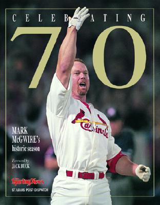 Image for Celebrating 70: Mark McGwire's Historic Season