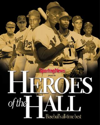 Image for Heroes of the Hall : Baseball's Greatest Players