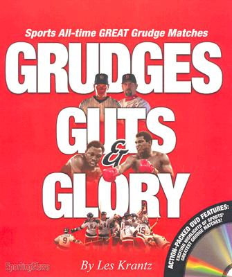 Image for Grudges, Guts & Glory: Sports All-Time Great Grudge Matches
