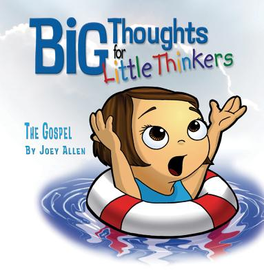 Image for The Gospel (Big Thoughts for Little Thinkers)