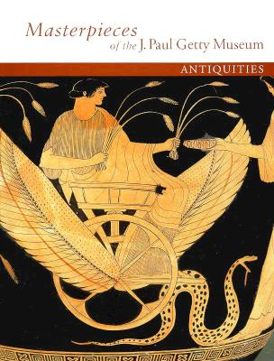 Image for Masterpieces of the J. Paul Getty Museum: Antiquities (Getty Trust Publications: J. Paul Getty Museum)