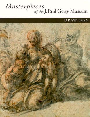 Image for Masterpieces of the J. Paul Getty Museum: Drawings