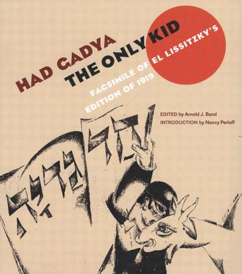 Image for Had gadya: The Only Kid: Facsimile of El Lissitzky's Edition of 1919 (ReSources)
