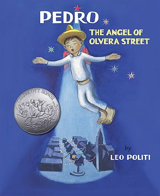 Image for Pedro: The Angel of Olvera Street