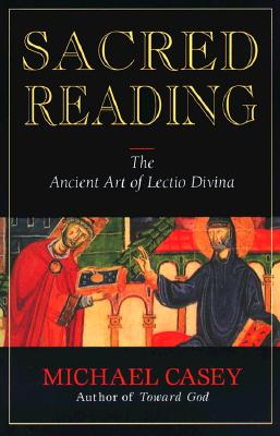 Image for Sacred Reading: The Ancient Art of Lectio Divina