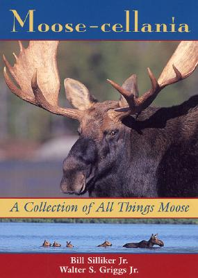 Image for Moose-cellania: A Collection of All Things Moose