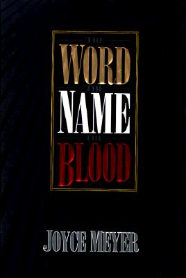 Image for The Word, the Name, the Blood