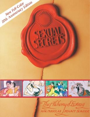 Image for Sexual Secrets: The Alchemy of Ecstasy