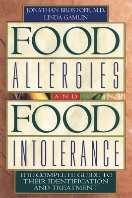 Image for Food Allergies and Food Intolerance: The Complete Guide to Their Identification and Treatment
