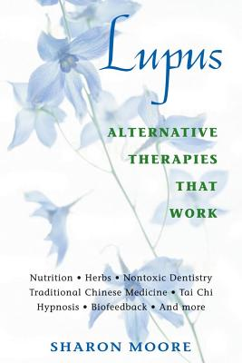 Image for Lupus: Alternative Therapies That Work