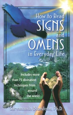 Image for HOW TO READ SIGNS & OMENS IN EVERYDAY LIFE