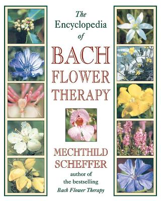 Image for The Encyclopedia of Bach Flower Therapy