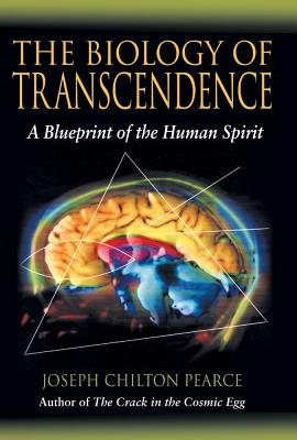 Image for The Biology of Transcendence: A Blueprint of the Human Spirit
