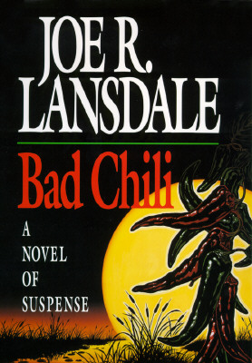 Bad Chili, Lansdale, Joe R.