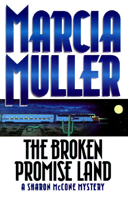 The Broken Promise Land, Muller, Marcia