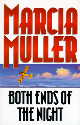 Both Ends of the Night, Muller, Marcia