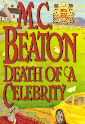 Image for Death of a Celebrity (Hamish Macbeth Mysteries, No. 18)