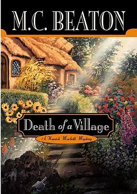 Death Of A Village, Beaton, M.C.