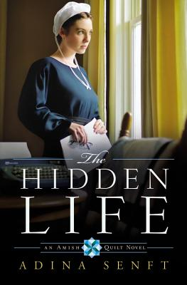 Image for The Hidden Life: An Amish Quilt Novel