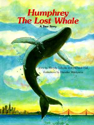 Image for Humphrey, the Lost Whale: A True Story