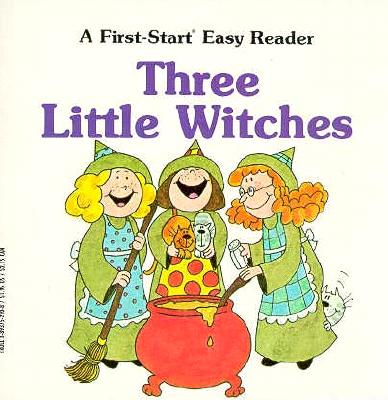 Image for Three Little Witches (A First-Start Easy Reader)