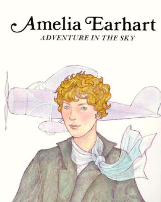 Image for Amelia Earhart: Adventure in the Sky