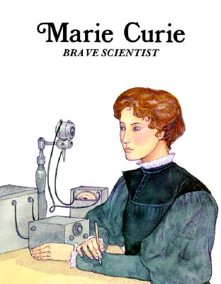 Image for Marie Curie : Brave Scientist (Easy Biographies)