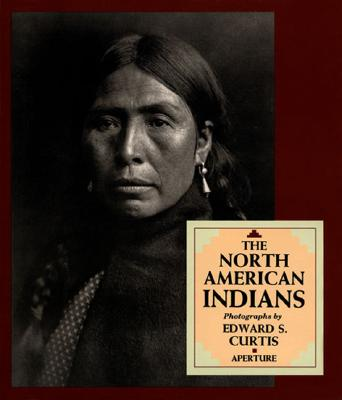 Image for The North American Indians: A Selection of Photographs by Edward S. Curtis