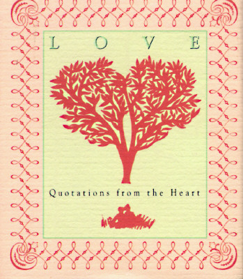 Image for LOVE QUOTATIONS FROM THE HEART