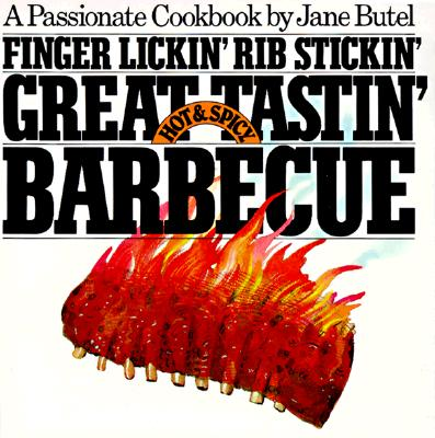 Image for FINGER LICKIN RIB STICKIN GREAT TASTIN HOT & SPICY BARBECUE