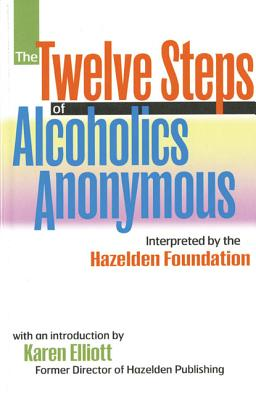 Image for The Twelve Steps Of Alcoholics Anonymous: Interpreted By The Hazelden Foundation