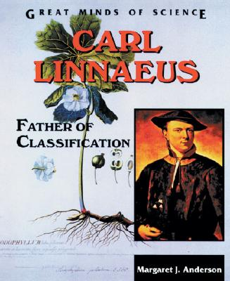 Image for Carl Linnaeus: Father of Classification (Great Minds of Science)