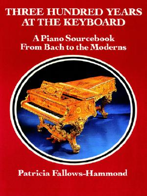 Image for Three Hundred Years at the Keyboard