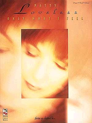 Image for Patty Loveless - Only What I Feel