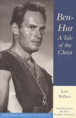 Image for Ben-Hur: A Tale of the Christ (Gateway Movie Classics)