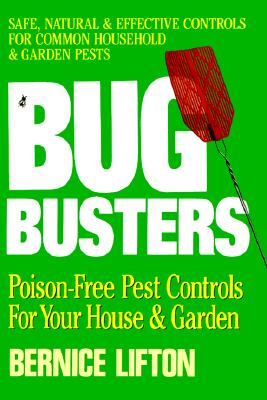 Image for Bug Busters/Poison Free Pest Controls for Your House and Garden