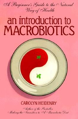 Image for Introduction to Macrobiotics