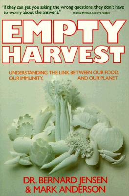 Image for Empty Harvest : Understanding the Link Between Our Food, Our Immunity, and Our Planet