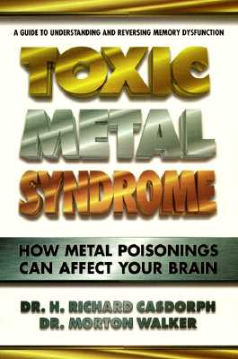 Image for Toxic Metal Syndrome: How Metal Poisonings Can Affect Your Brain
