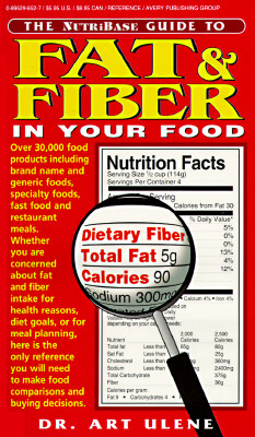Image for The NutriBase Guide to Fat and Fiber in Your Food